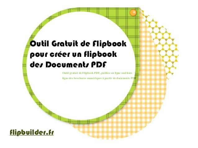 Outil Gratuit de Flipbook  pour créer un flipbook  des Documents PDF  Outil gratuit de FlipbookPDF, publiez en ligne and h...