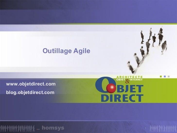 Outillage Agilewww.objetdirect.comblog.objetdirect.com                                 1