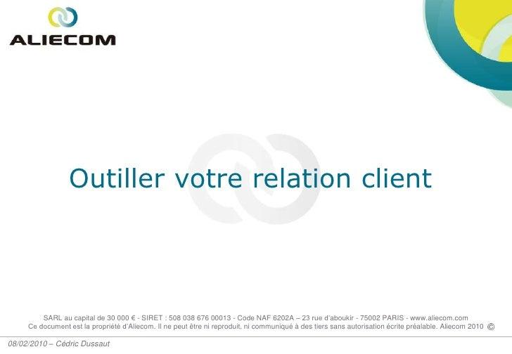 Outiller votre relation client<br />