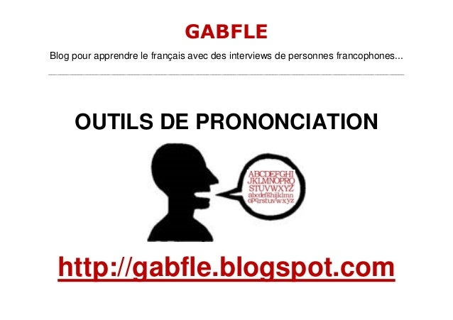 GABFLE Blog pour apprendre le français avec des interviews de personnes francophones... __________________________________...