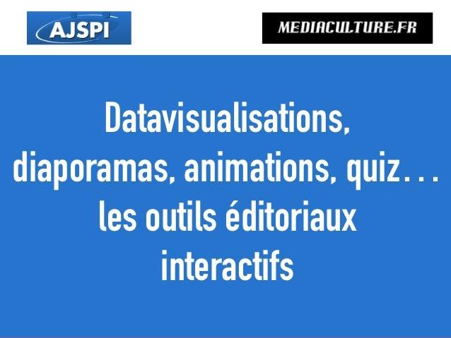 Datavisualisations, diaporamas, animations, quiz… les outils éditoriaux interactifs mediaculture.fr