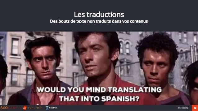 12#seocamp Les traductions Des bouts de texte non traduits dans vos contenus