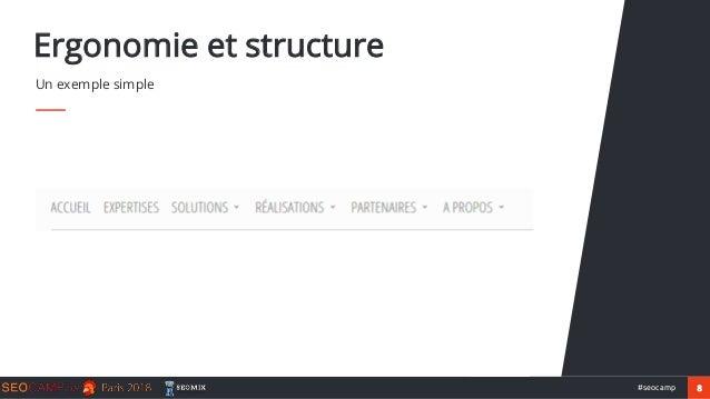 8#seocamp Ergonomie et structure Un exemple simple