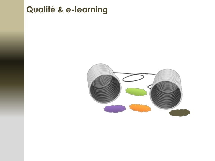 Qualité & e-learning<br />