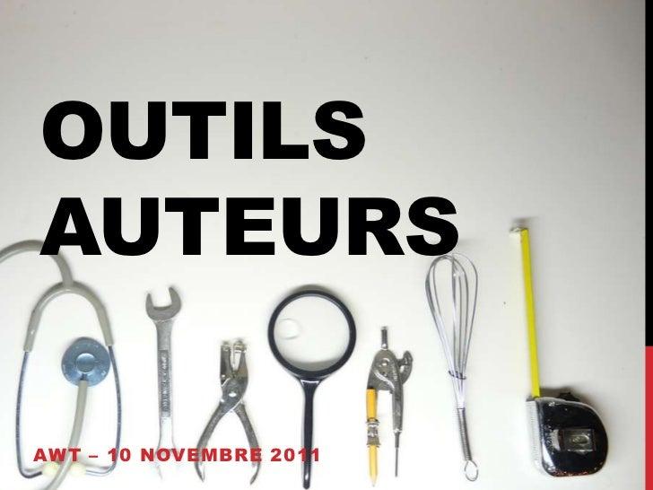 OUTILSAUTEURSAWT – 10 NOVEMBRE 2011