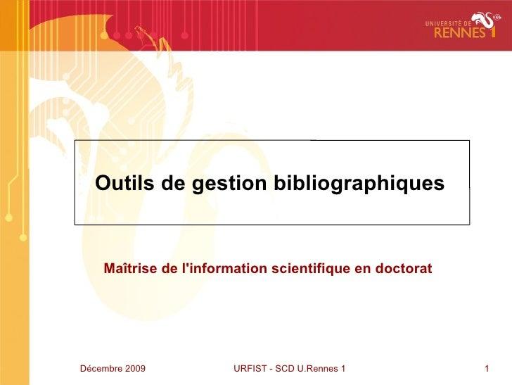 Outils de gestion bibliographiques Maîtrise de l'information scientifique en doctorat