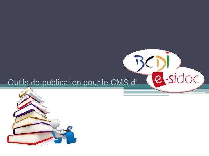 Outils de publication pour le CMS d'
