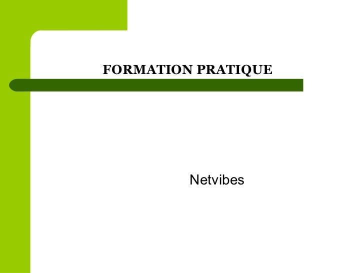 FORMATION PRATIQUE  Netvibes