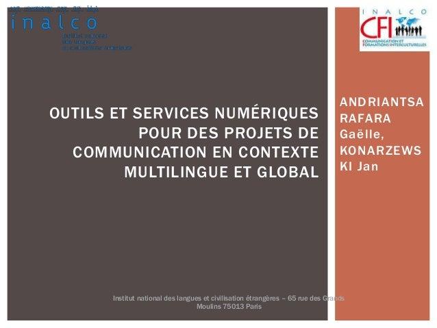 ANDRIANTSA RAFARA Gaëlle, KONARZEWS KI Jan OUTILS ET SERVICES NUMÉRIQUES POUR DES PROJETS DE COMMUNICATION EN CONTEXTE MUL...