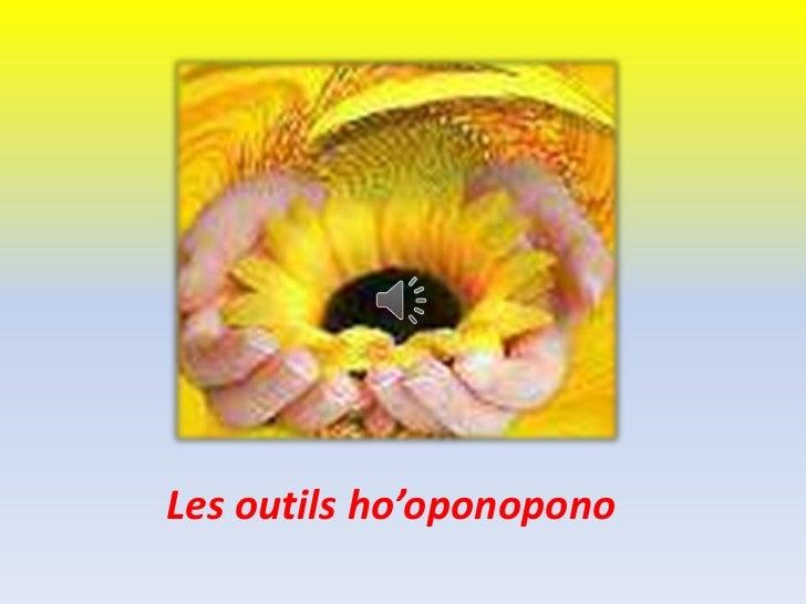 Les outils ho'oponopono<br />