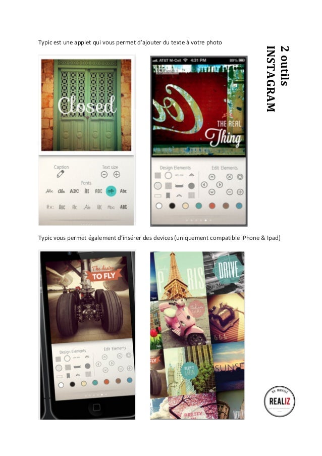 Typic  est  une  applet  qui  vous  permet  d'ajouter  du  texte  à  votre  photo  2  outils  INSTAGRAM  Typic  vous  perm...
