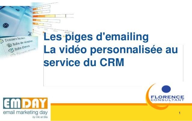 1 Les piges d'emailing La vidéo personnalisée au service du CRM