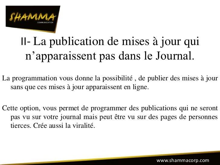 II- La publication de mises à jour qui        n'apparaissent pas dans le Journal.La programmation vous donne la possibilit...