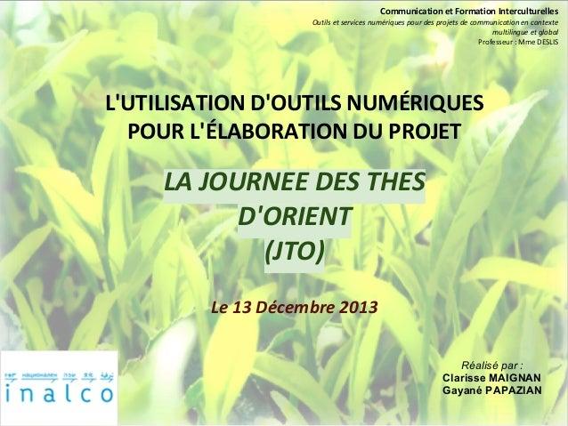 Communication et Formation Interculturelles                    Outils et services numériques pour des projets de communica...