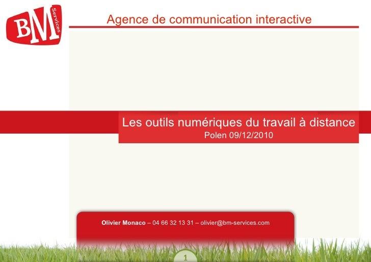 Agence de communication interactive       Les outils numériques du travail à distance                                   Po...
