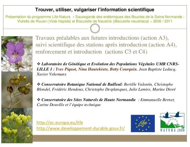 Trouver, utiliser, vulgariser l'information scientifiquePrésentation du programme Life-Nature « Sauvegarde des endémiques ...