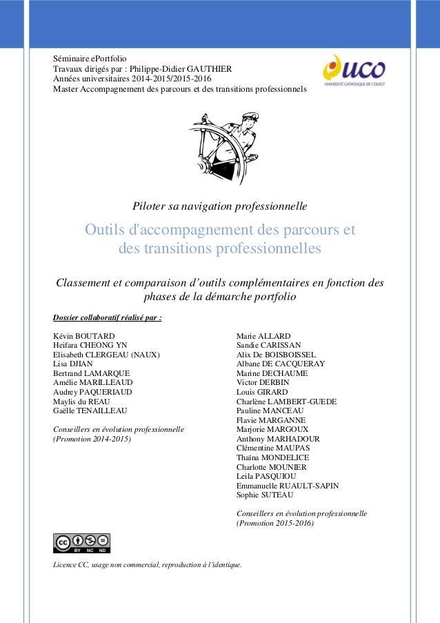 Séminaire ePortfolio Travaux dirigés par : Philippe-Didier GAUTHIER Années universitaires 2014-2015/2015-2016 Master Accom...