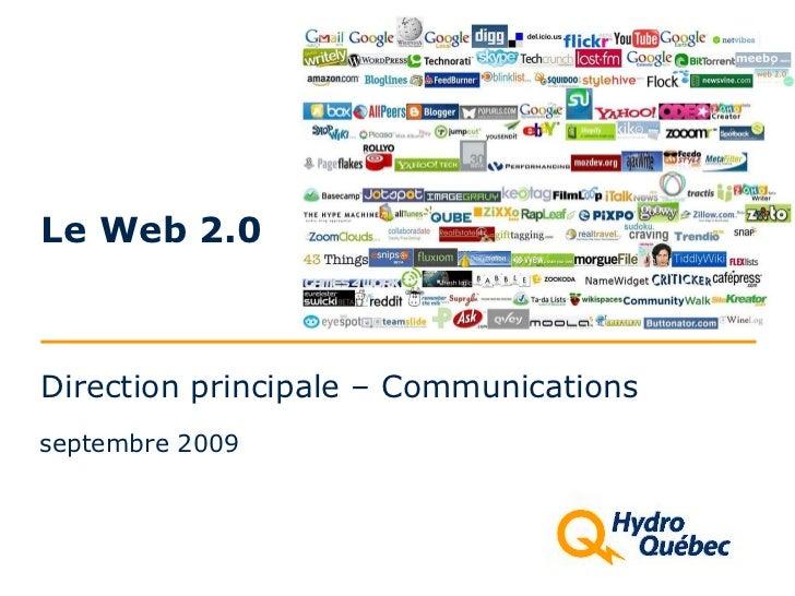 Direction principale – Communications Le Web 2.0 septembre 2009