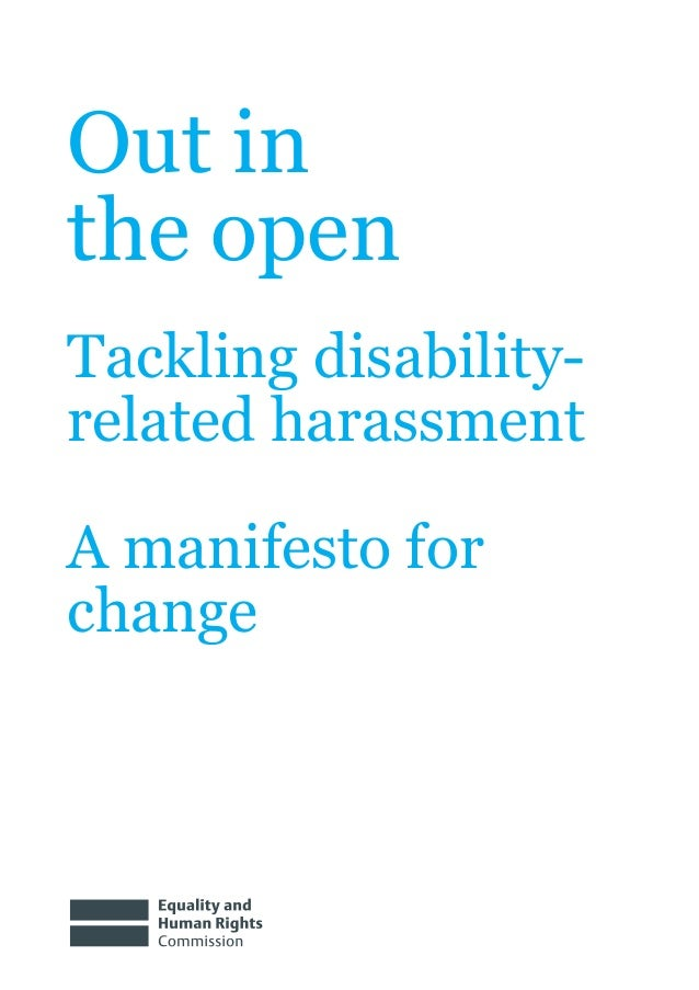Out inthe openTackling disability-related harassmentA manifesto forchange