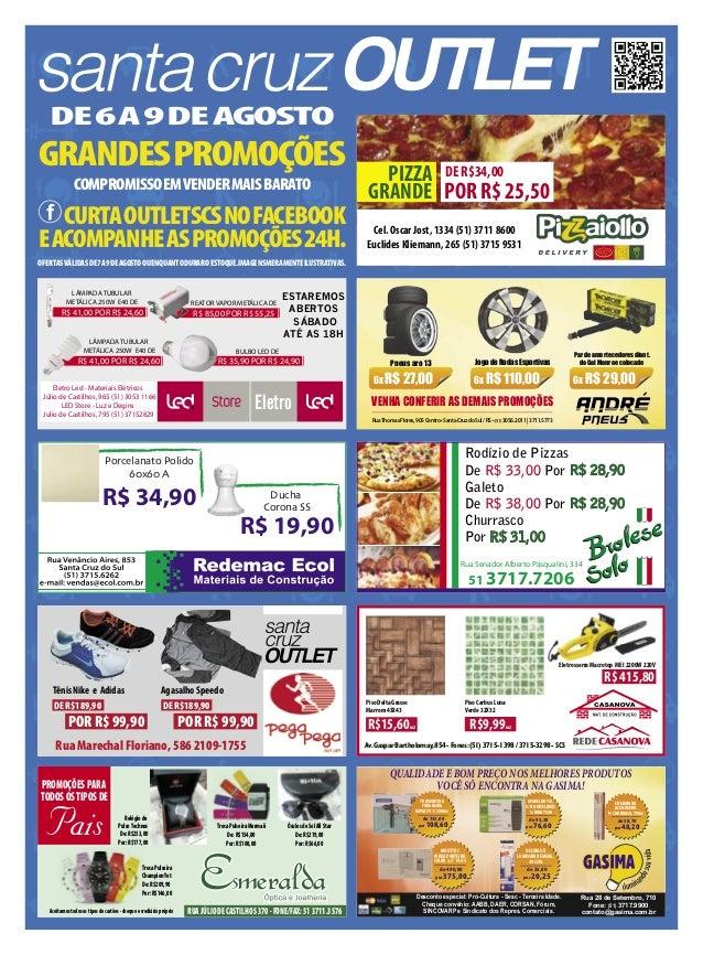 grandespromoções DE6a9deagosto ÓculosdeSolAllStar De:R$219,00 Por:R$66,00 RUAJÚLIODECASTILHOS370-FONE/FAX:513711.3576Aceit...
