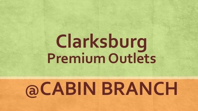 Clarksburg Premium Outlets @CABIN BRANCH