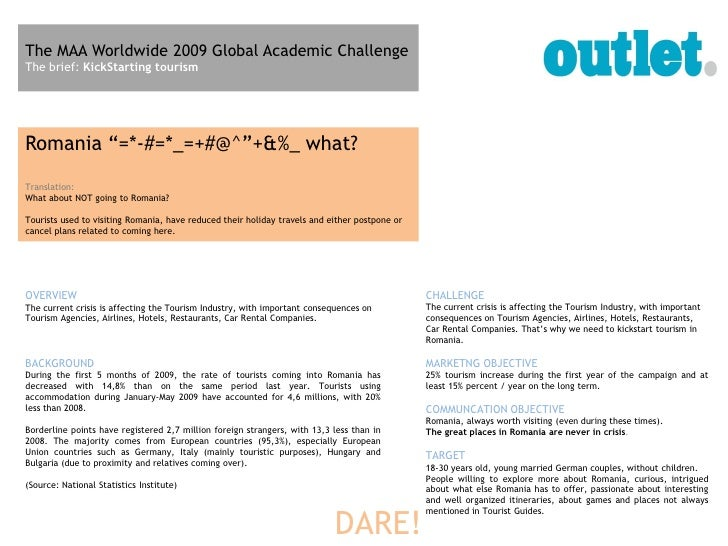 "The MAA Worldwide 2009 Global Academic Challenge The brief: KickStarting tourism     Romania ""=*-#=*_=+#@^""+&%_ what? Tran..."