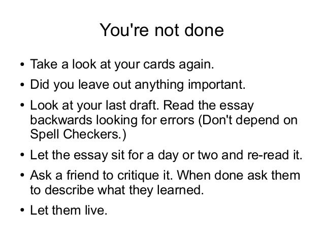 handy rules for writing an essay you re not done