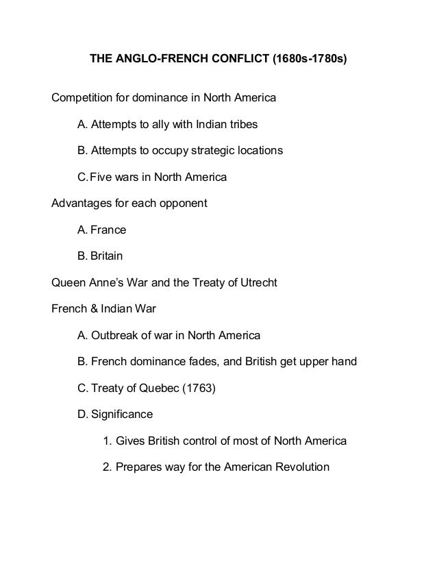 THE ANGLO-FRENCH CONFLICT (1680s-1780s) Competition for dominance in North America A. Attempts to ally with Indian tribes ...