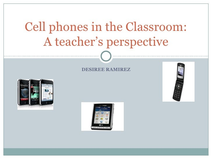 cellphones in the classroom Should schools welcome cell phones in class said students will find a way to bring phones into the classroom regardless of the rules.