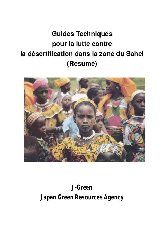 Guides Techniques pour la lutte contre la désertification dans la zone du Sahel (Résumé) J-Green Japan Green Resources Age...