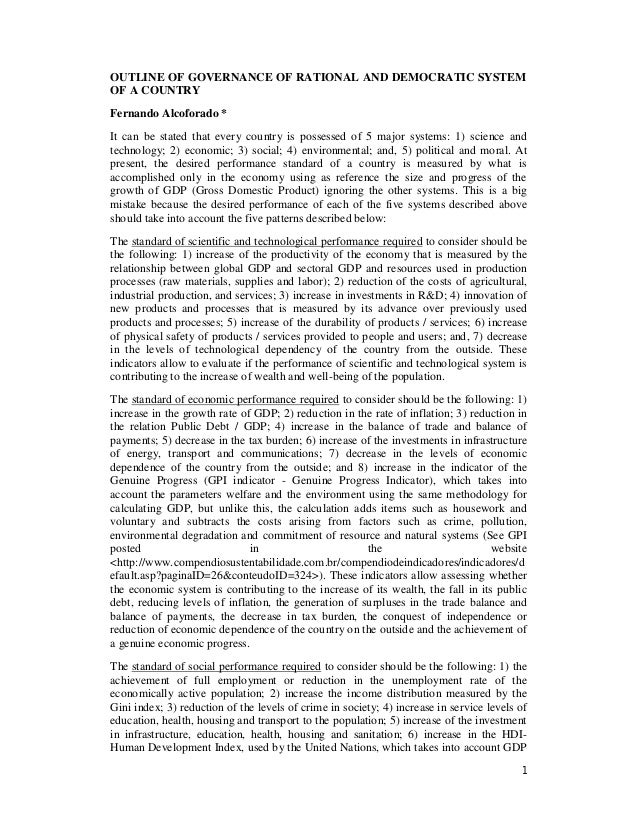 1 OUTLINE OF GOVERNANCE OF RATIONAL AND DEMOCRATIC SYSTEM OF A COUNTRY Fernando Alcoforado * It can be stated that every c...