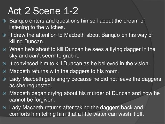 a summary of act 2 scene i of the play macbeth Free summary and analysis of act 2, scene 1 in william shakespeare's macbeth  that won't make you snore we promise.