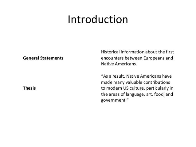 outline of example essay introduction general statements historical information about the first encounters between europeans and native americans