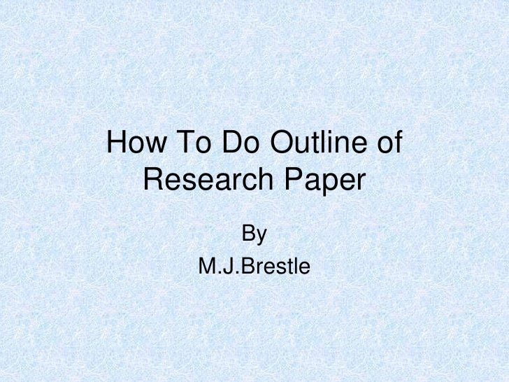 Outline of Research Paper