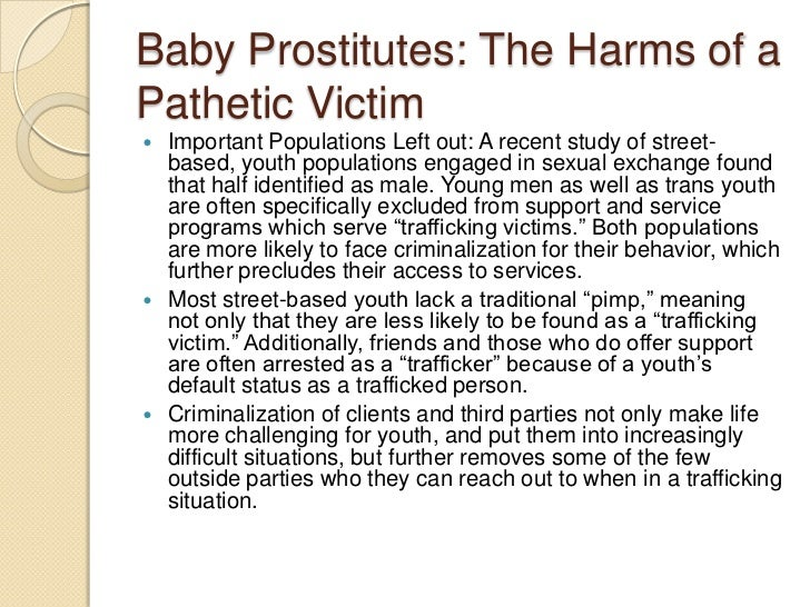 Arguments against argue that regardless of the sex workers status its  physical location   prostitution is dangerous for woman as homicide is a  frequent