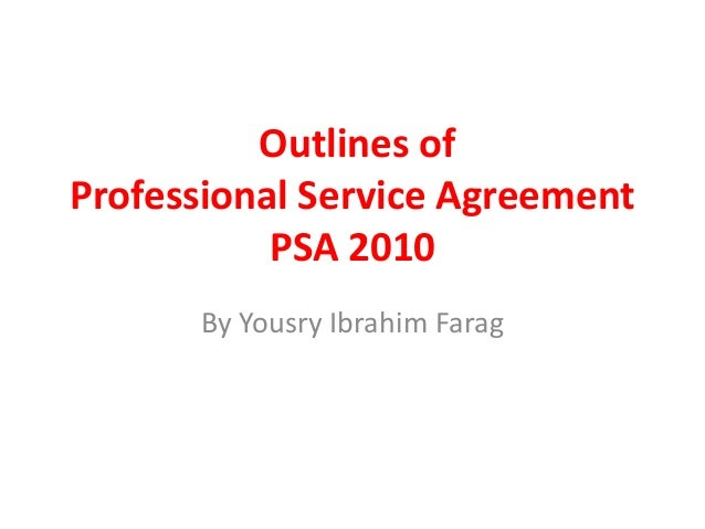Outlines Of Professional Service Agreement Psa 2010