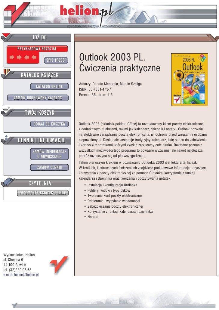 IDZ DO          PRZYK£ADOWY ROZDZIA£                             SPIS TRE CI   Outlook 2003 PL.                           ...