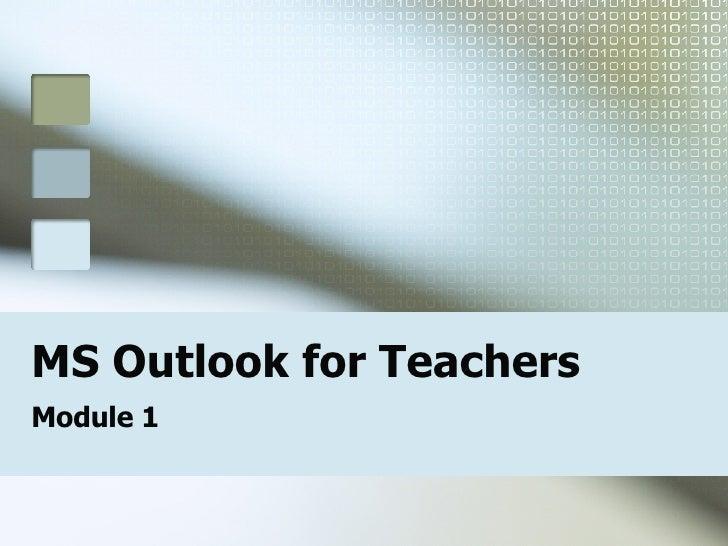 MS Outlook for Teachers Module 1