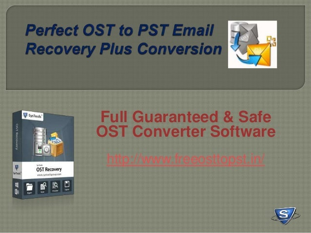 Full Guaranteed & Safe OST Converter Software http://www.freeosttopst.in/