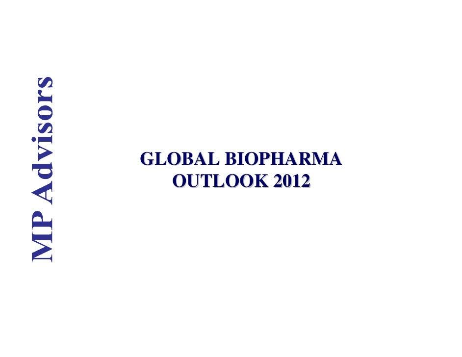 GLOBAL BIOPHARMA  OUTLOOK 2012