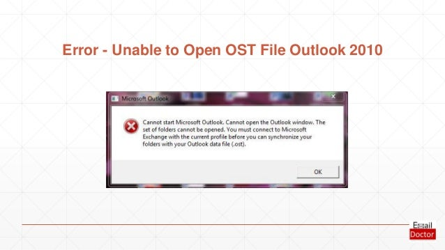 How To Open Ost Files In Outlook 2010 How To Open PST And