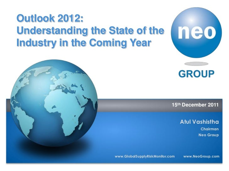 Outlook 2012:   Understanding the State of the   Industry in the Coming Year                                              ...