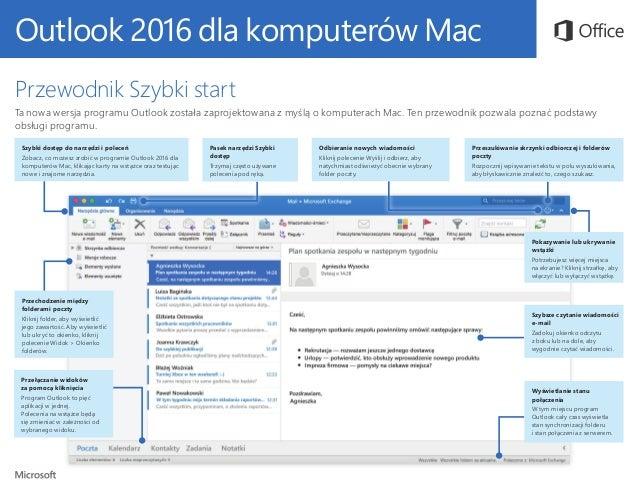 Outlook 2016 dla komputerów Mac Przewodnik Szybki start Ta nowa wersja programu Outlook została zaprojektowana z myślą o k...