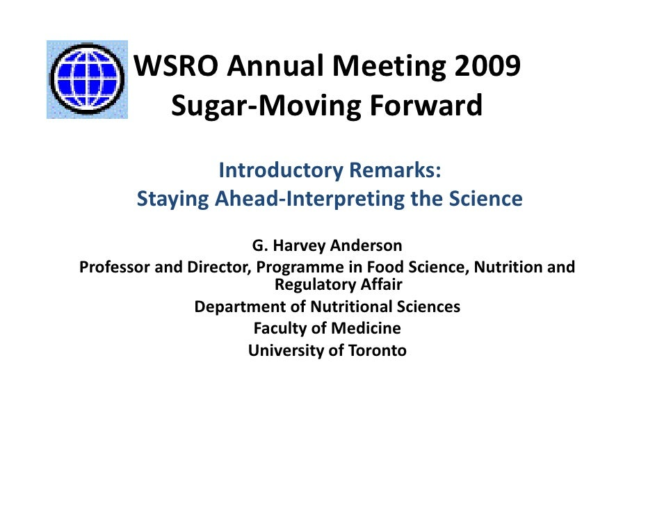WSRO Annual Meeting 2009          Sugar‐Moving Forward                              d                Introductory Remarks:...
