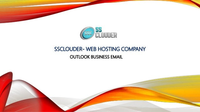 SSCLOUDER- WEB HOSTING COMPANY OUTLOOK BUSINESS EMAIL