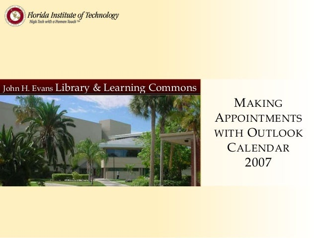 John H. Evans Library   & Learning Commons                                               M AKING                          ...