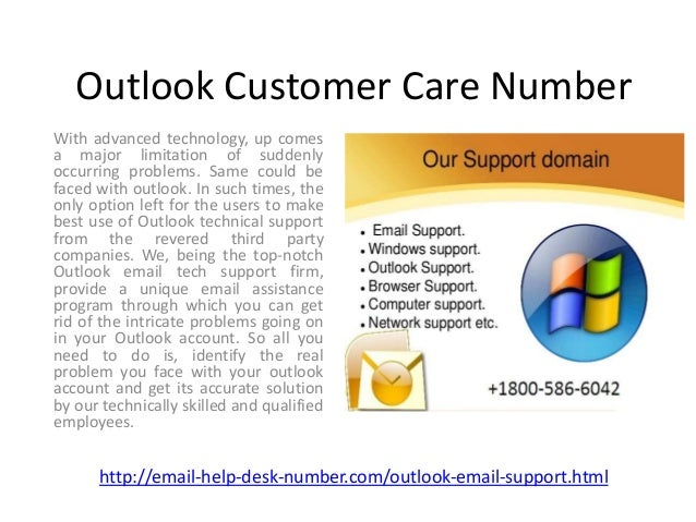 Outlook Customer Care Number With advanced technology, up comes a major limitation of suddenly occurring problems. Same co...