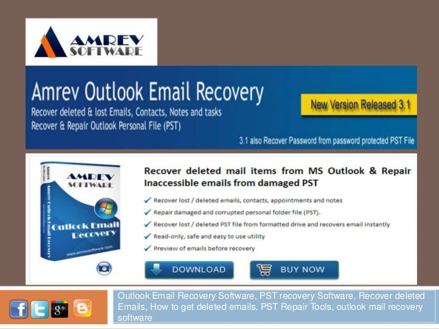 OUTLOOKMAILRECOV ERY.COM Outlook Email Recovery Software, PST recovery Software, Recover deleted Emails, How to get delete...