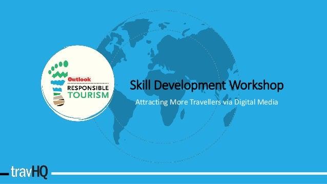 Skill Development Workshop Attracting More Travellers via Digital Media