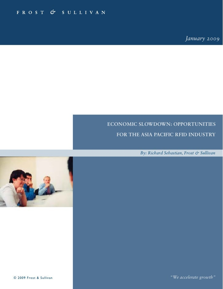 January 2009                               ECONOMIC SLOWDOWN: OPPORTUNITIES                              FOR THE ASIA PACI...